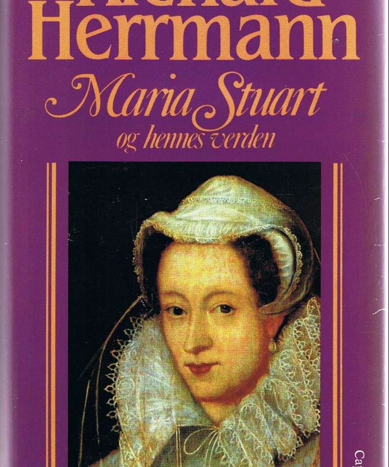 Maria Stuart og hennes verden- en kongelig slektshistorie