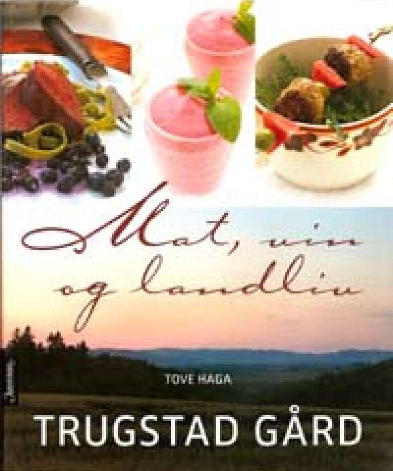 Mat, vin og landliv - Trugstad gård