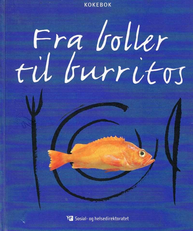 Fra boller til burritos