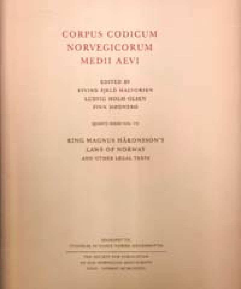 CORPUS CODICUM NORVEGICORUM MEDII AEVI - King Magnus Håkonsson's Laws of Norway and other legal texts