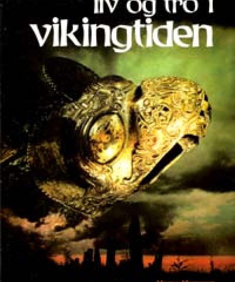 Liv og tro i Vikingtiden