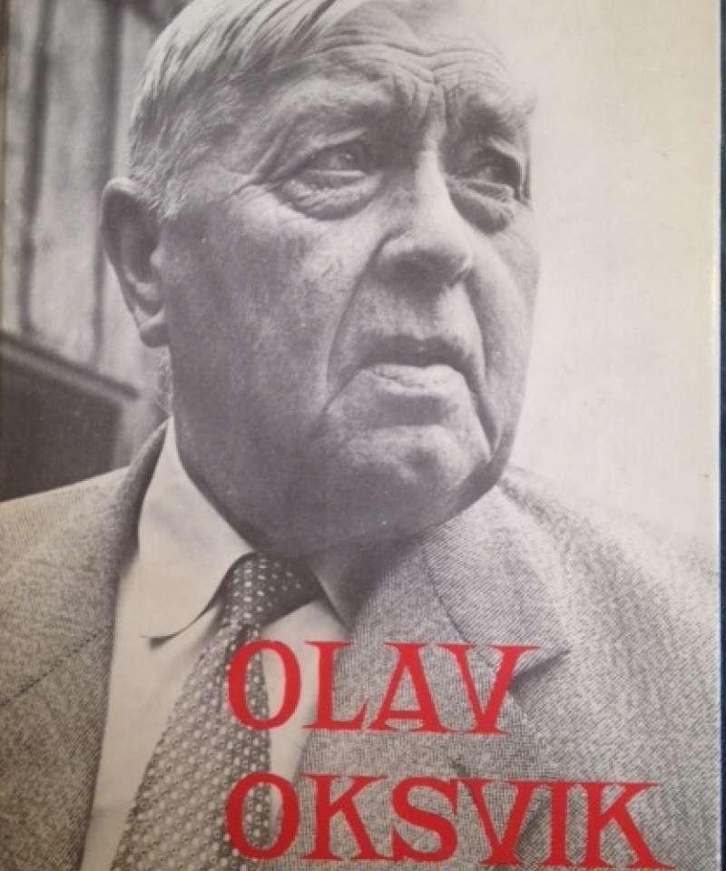 Olav Oksvik - mannen og politikaren