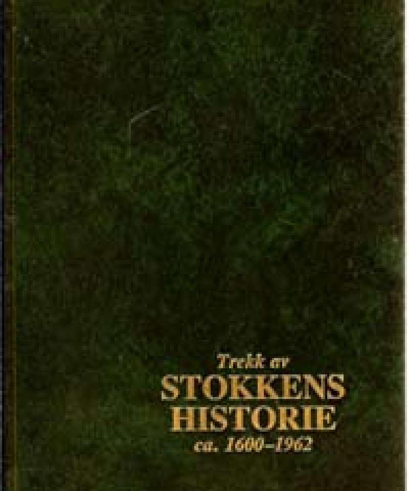 Trekk av Stokkens historie ca. 1600 - 1962