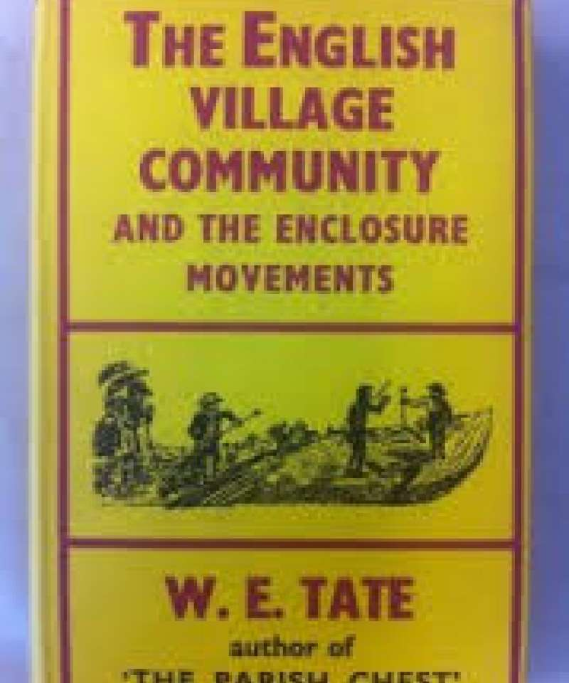 The English village community and the enclosure movements