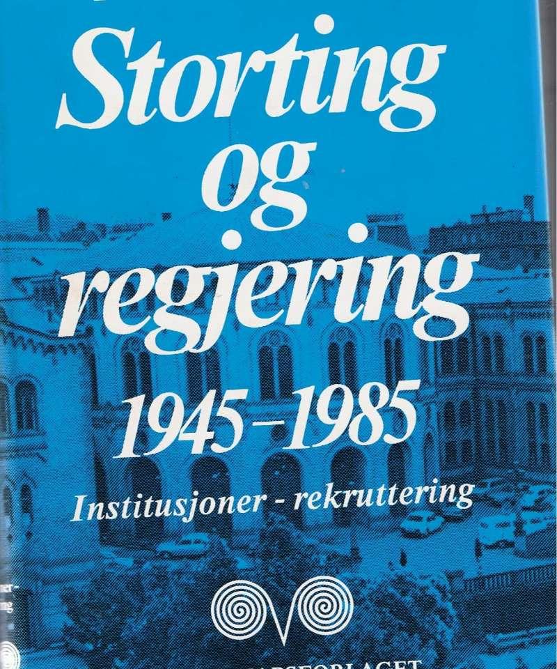 Storting og regjering 1945 - 1985