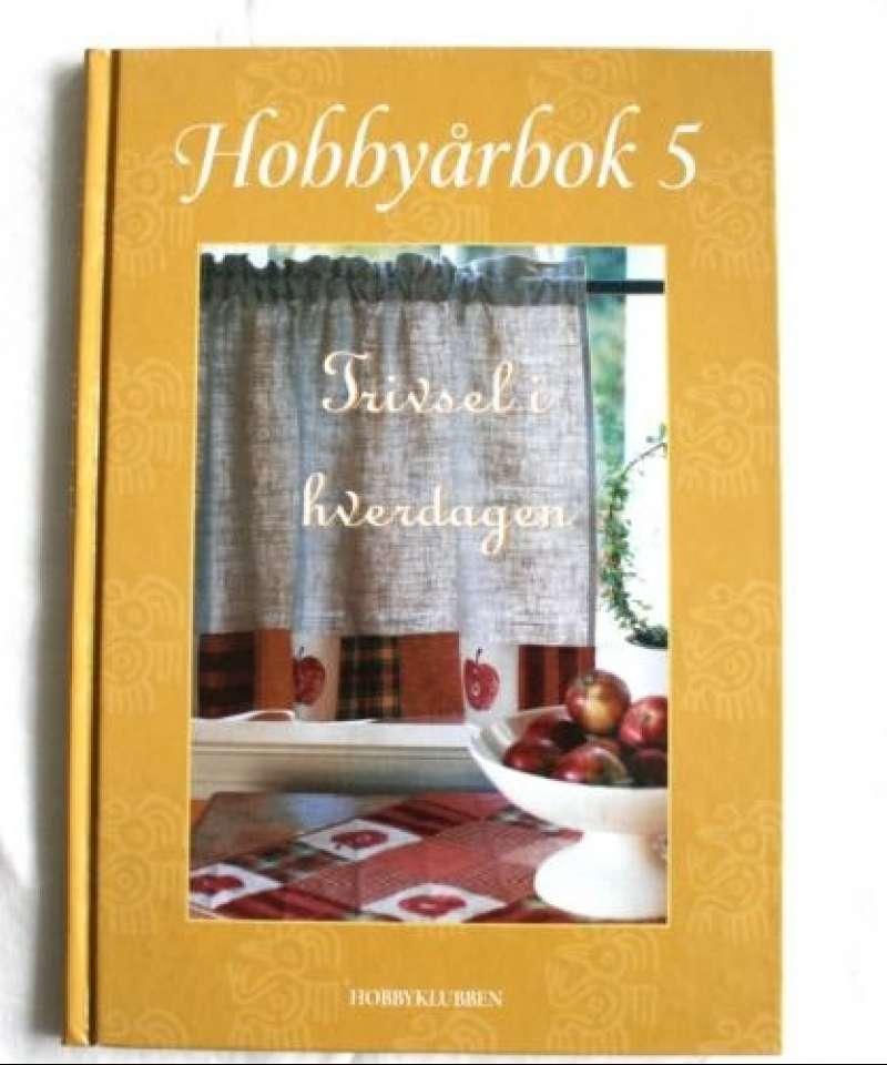 Hobbyårbok 5 - Trivsel i hverdagen