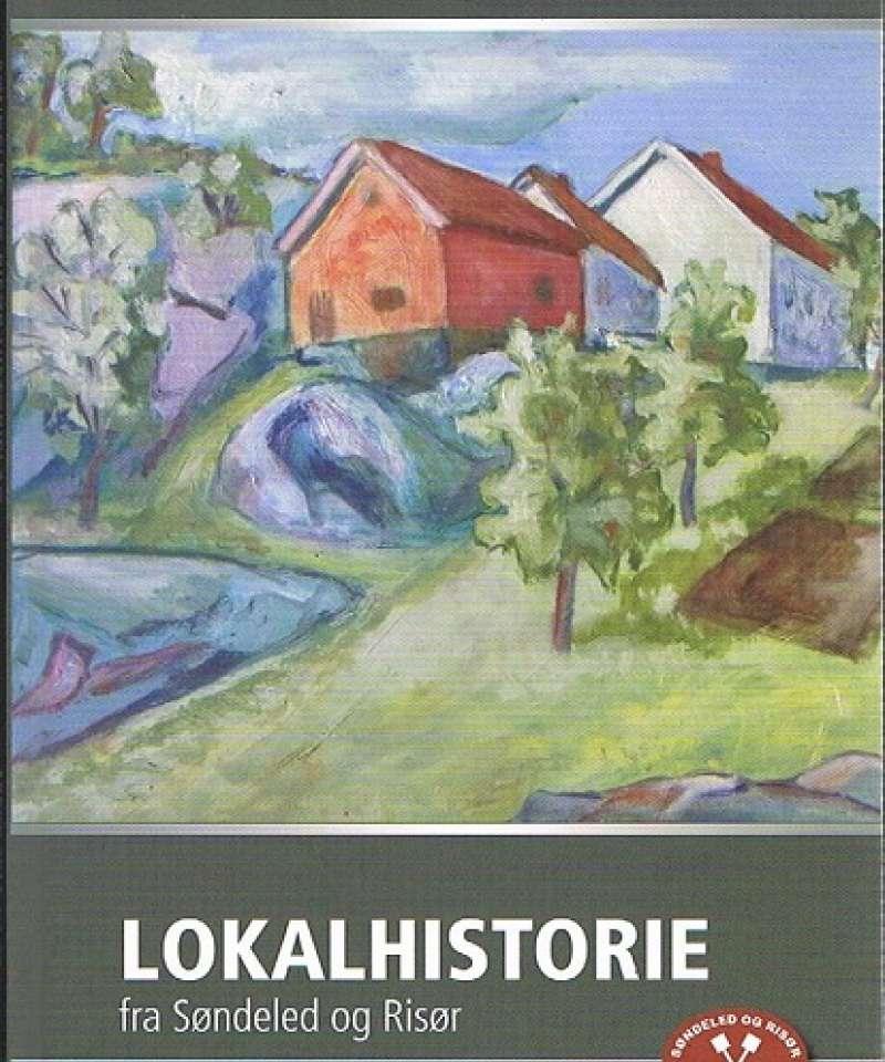 Lokalhistorie fra Søndeled og Risør 2014