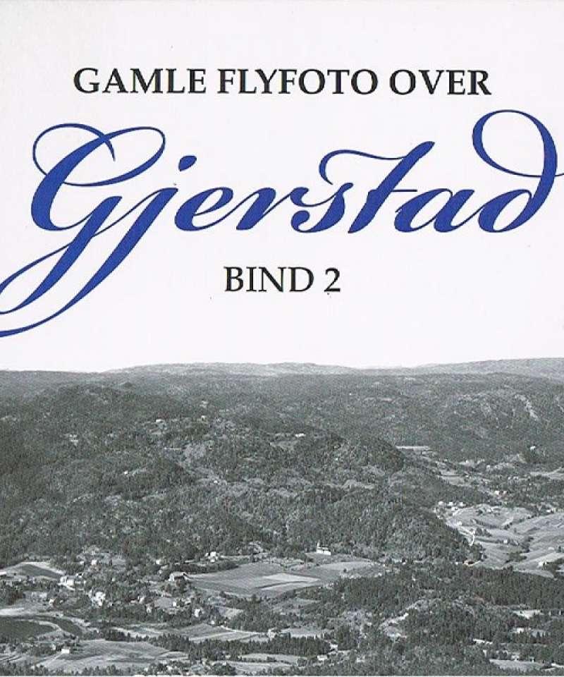 Gamle flyfoto over Gjerstad bd 2