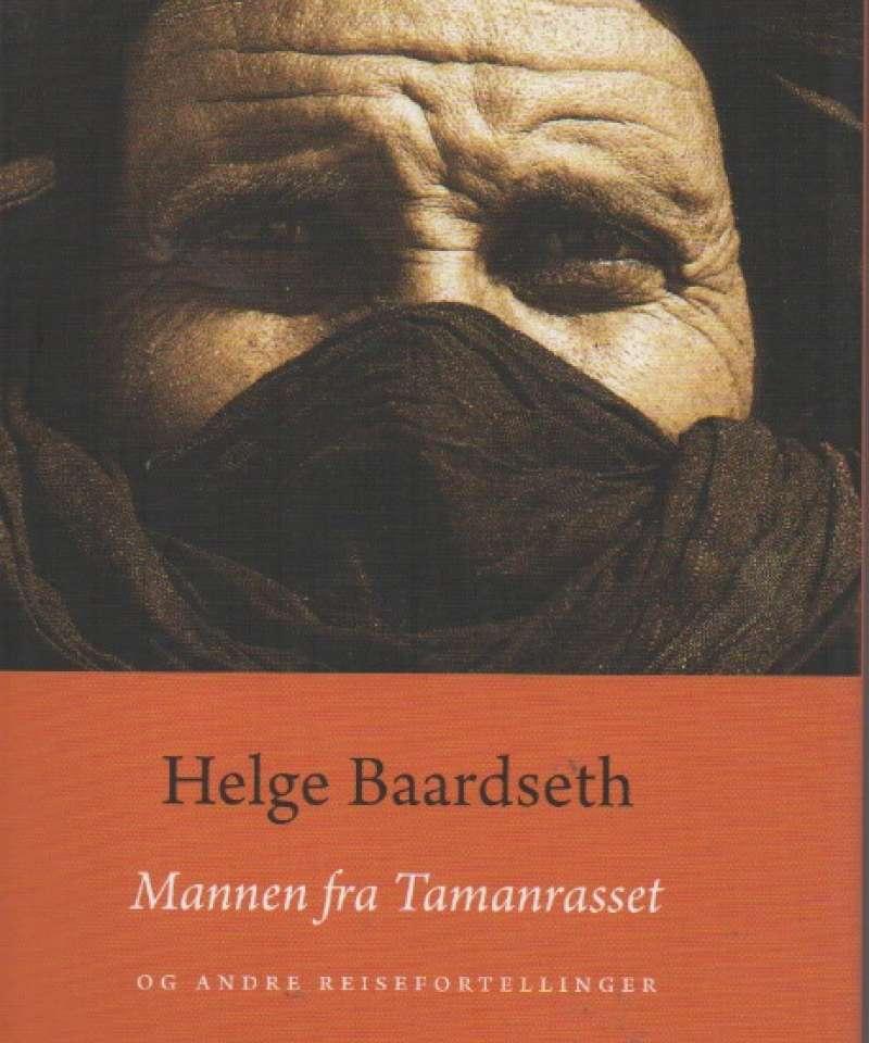 Mannen fra Tamanrasset – og andre reisefortellinger