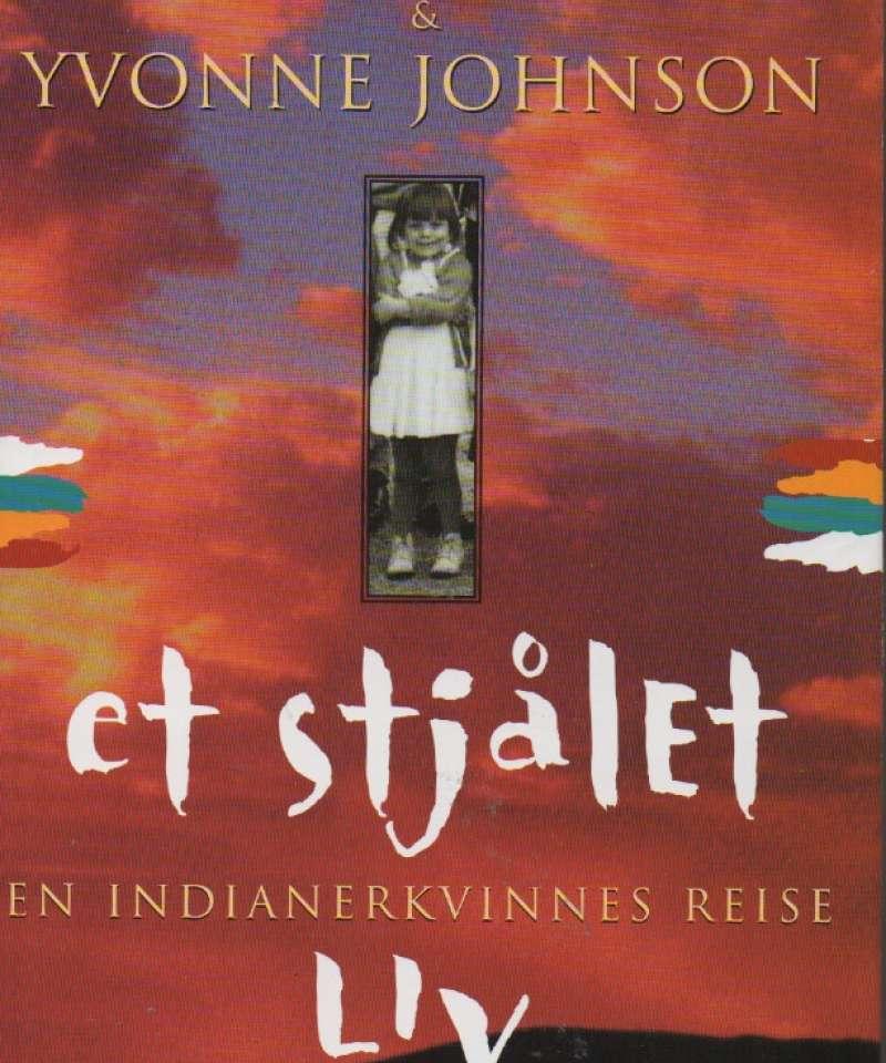 Et stjålet liv – en indianerkvinnes reise