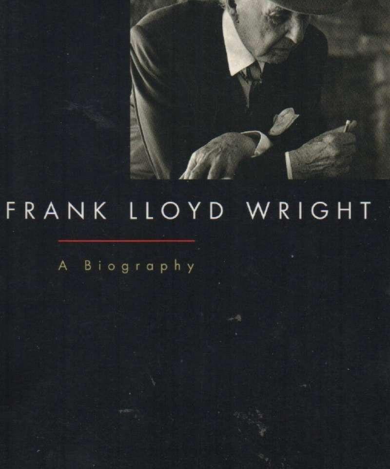 Frank Lloyd Wright – A Biography