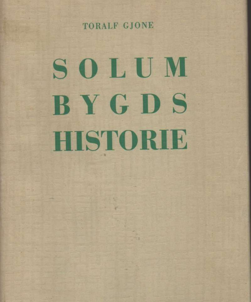 Solum Bygds historie Bind II