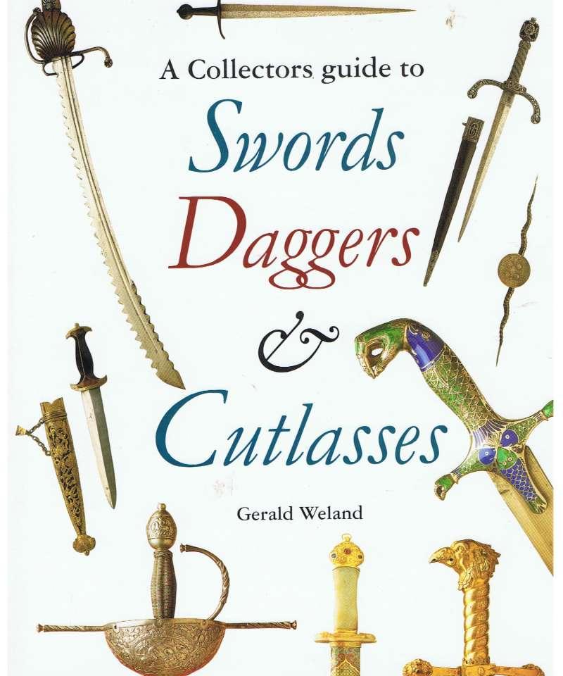 Swords Daggers & Cutlasses