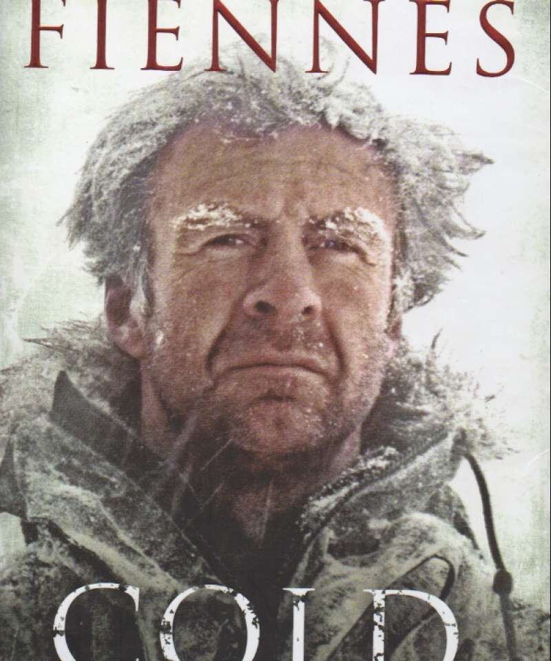 Cold – extreme adventures at the lowest temperatures on earth