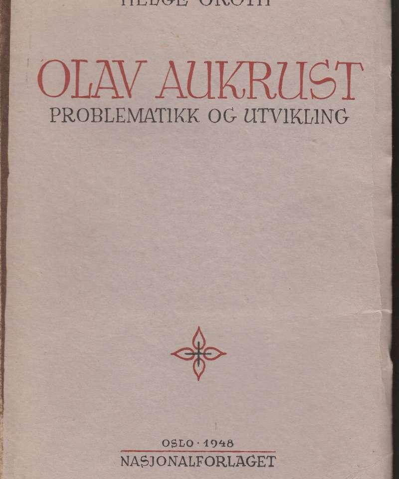 Olav Aukrust. Problematikk og utvikling