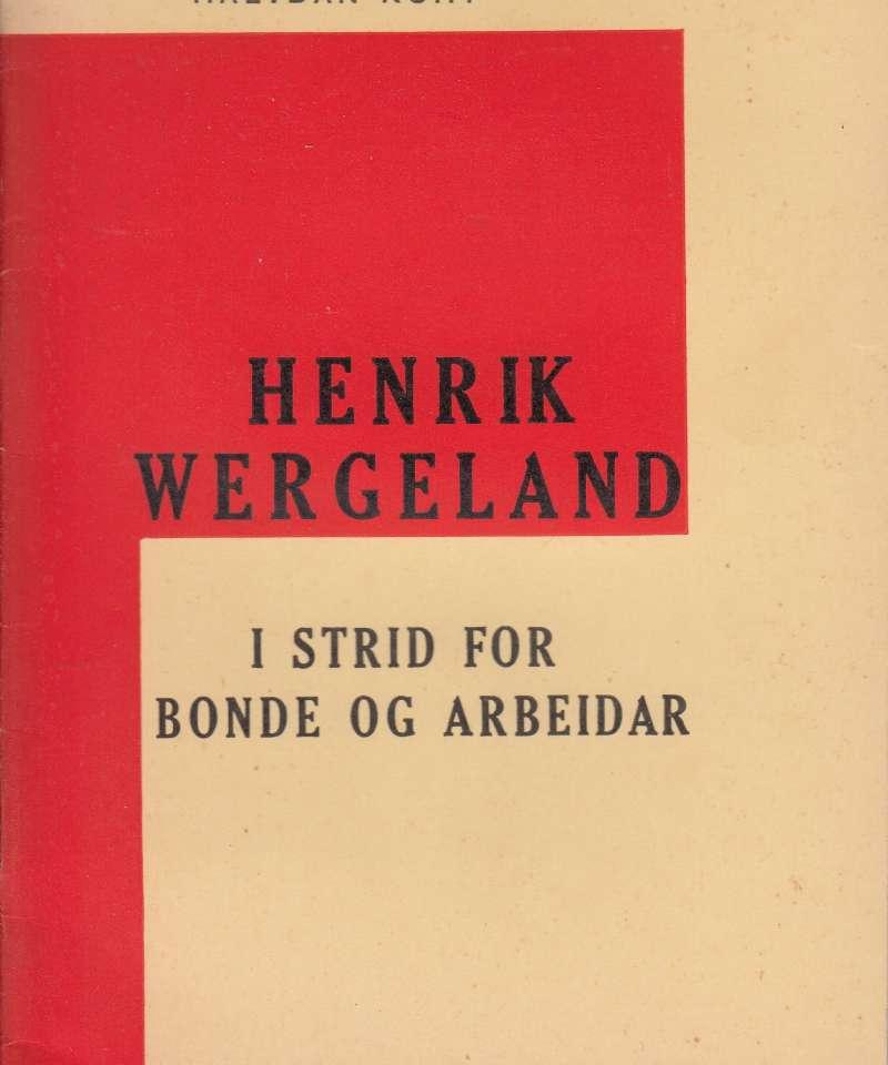 Henrik Wergeland i strid for bonde og arbeidar