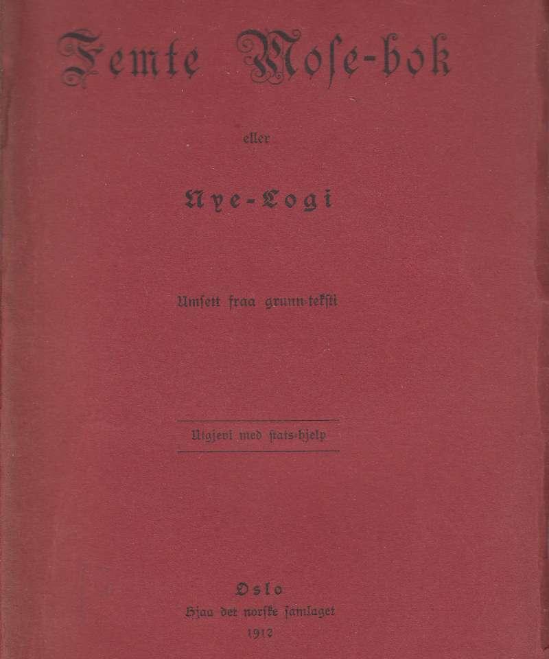 Femte Mose-bok eller Nye-Logi