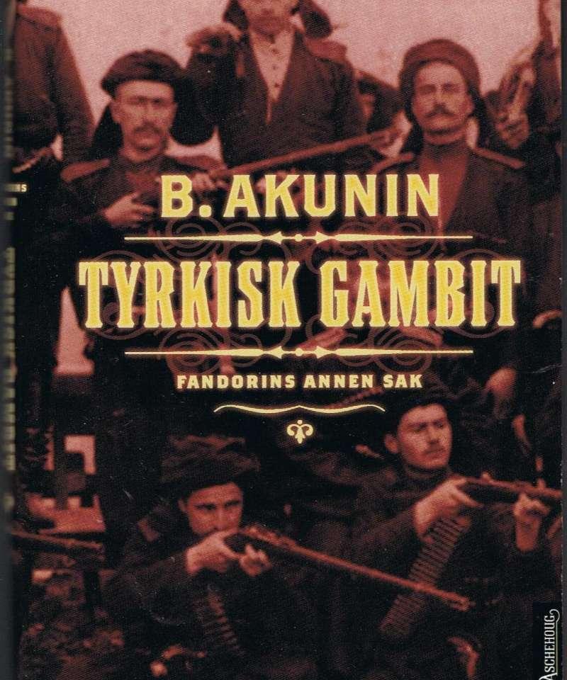 Tyrkisk gambit. Fandoris annen sak