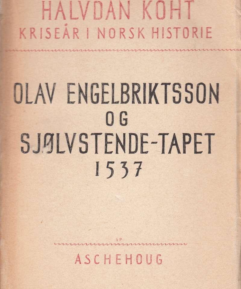 Olav Engelbriktsson og sjølvstende-tapet 1537