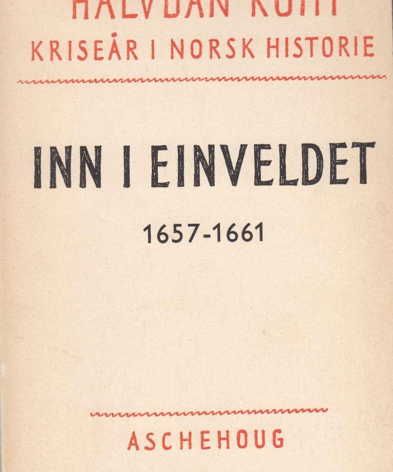 Inn i einveldet 1657-1661