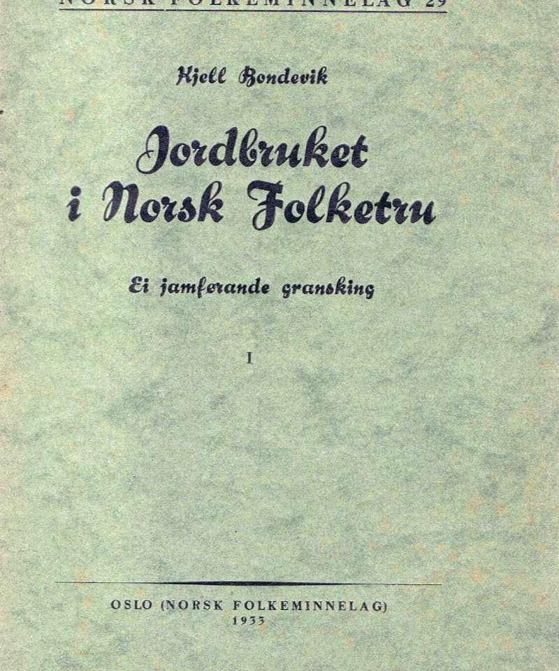 Jordbruket i Norsk Folketru