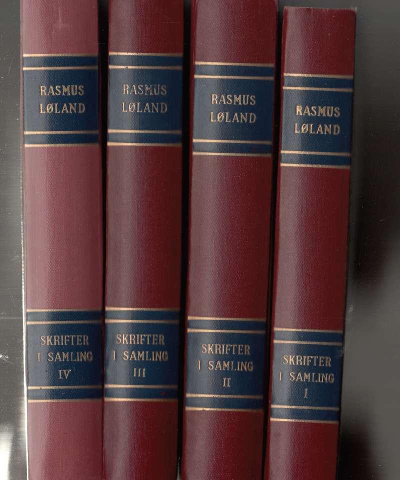 Rasmus Løland: Skrifter i samling I-IV