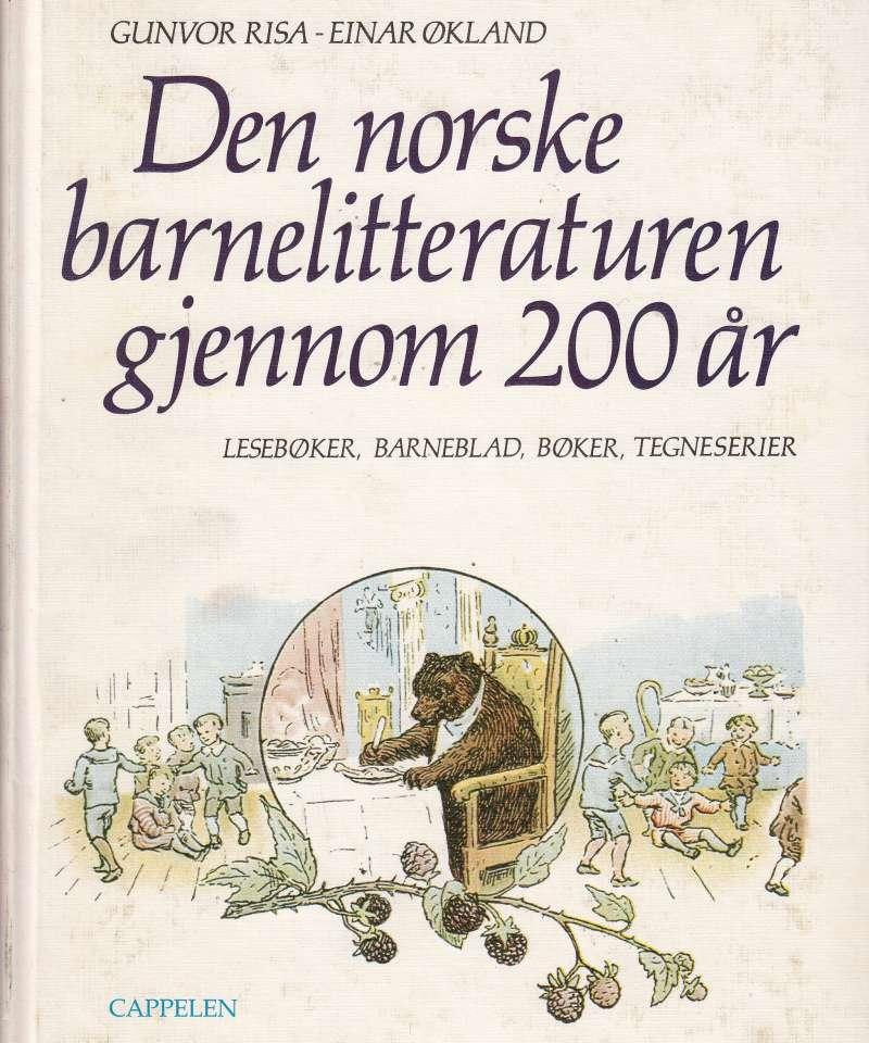 Den norske barnelitteraturen gjennom 200 år.