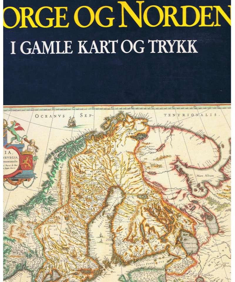 Norge og Norden i gamle kart og trykk