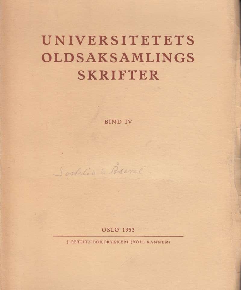Studier i jernalderens gårdssamfunn (Sostelid i Åseral og paralleller)