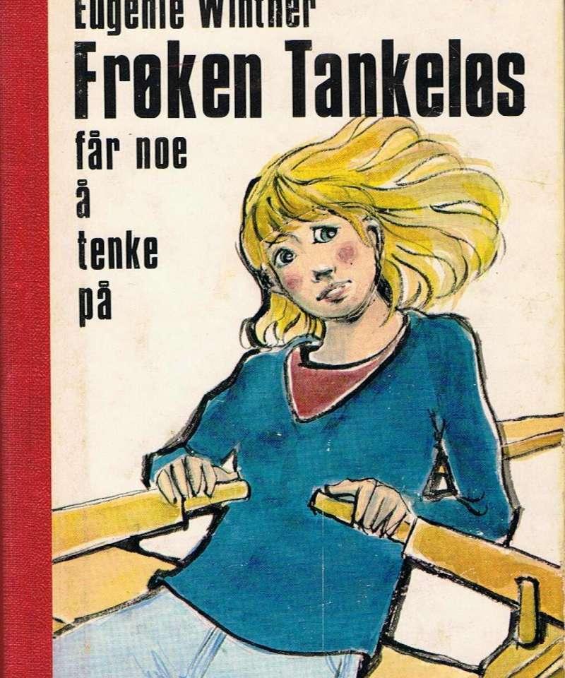 Frøken Tankeløs får noe å tenke på