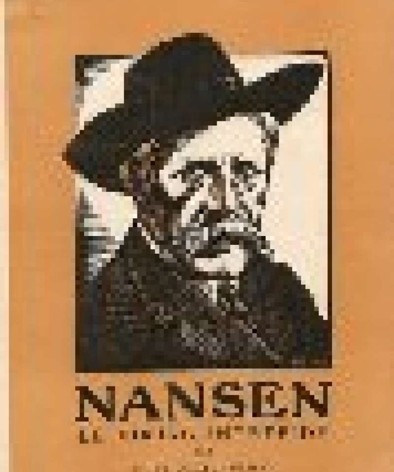 Fridtjof Nansen. Le Viking Intrépide