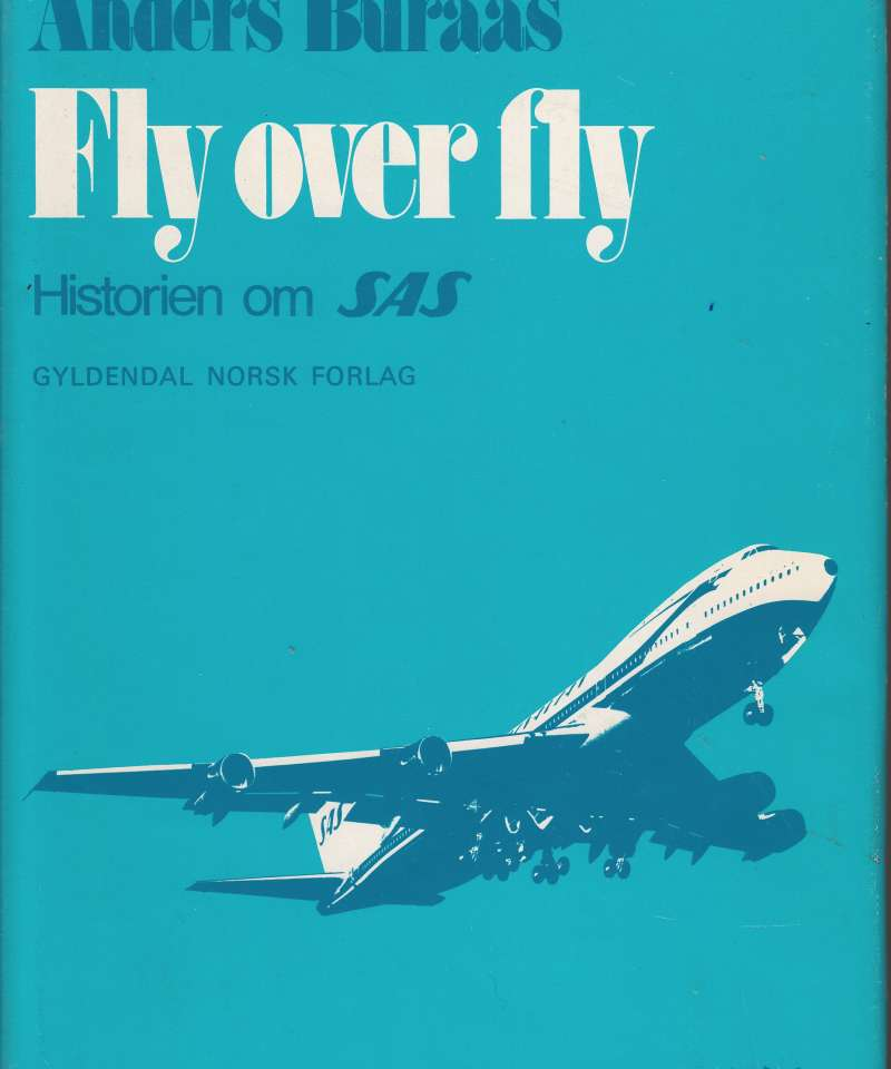 Fly over fly. Historien om SAS