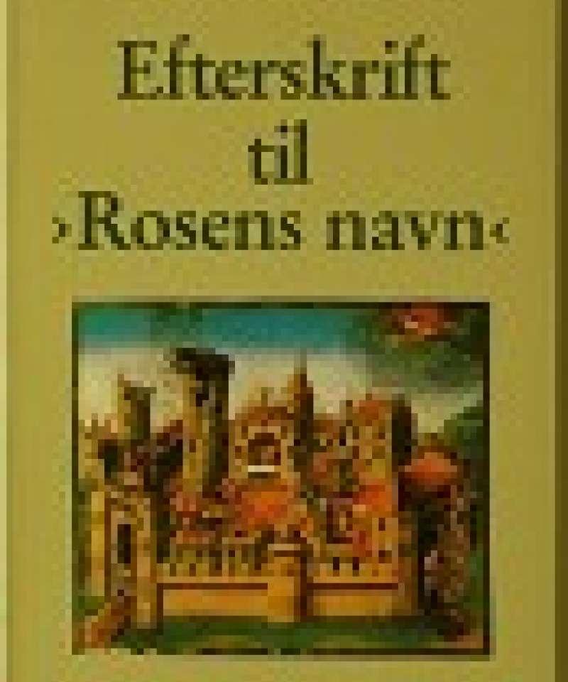 Efterskrift til Rosens navn