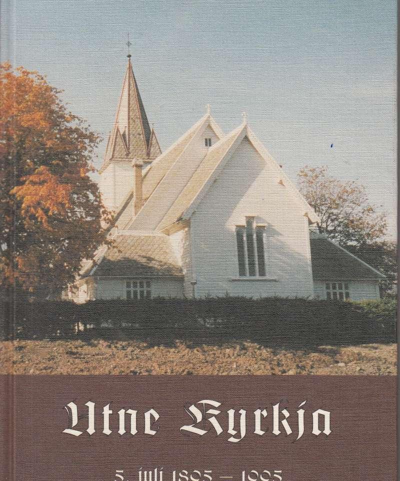 Utne kyrkja 5. juli 1895-1995