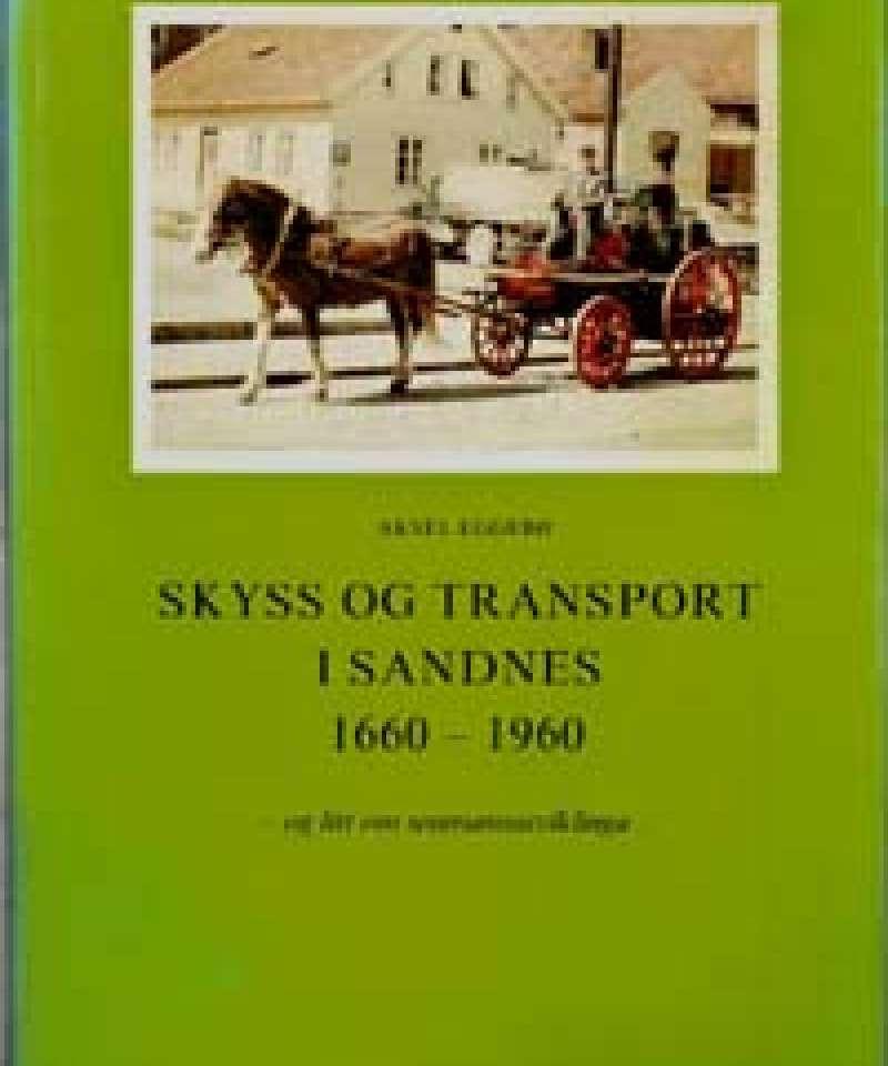 Skyss og transport i Sandnes 1660-1960