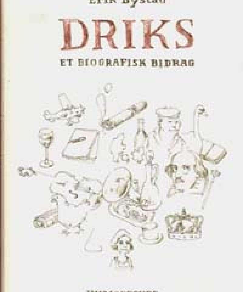 Driks - Et biografisk bidrag