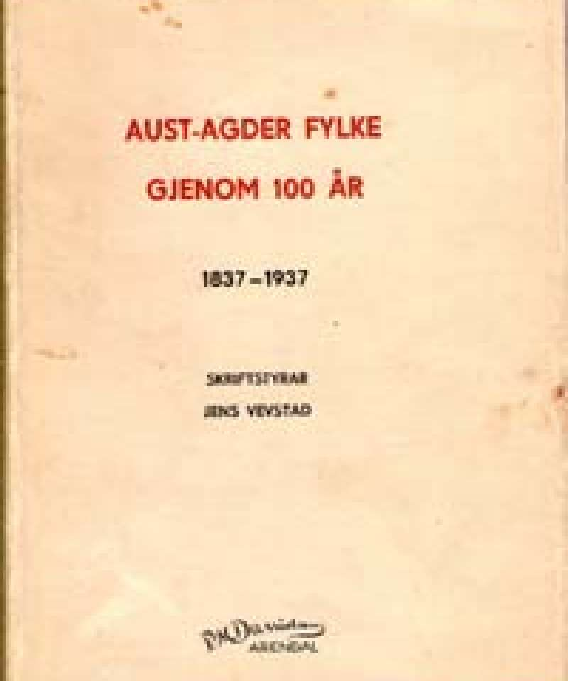 Aust-Agder fylke gjennom 100 år