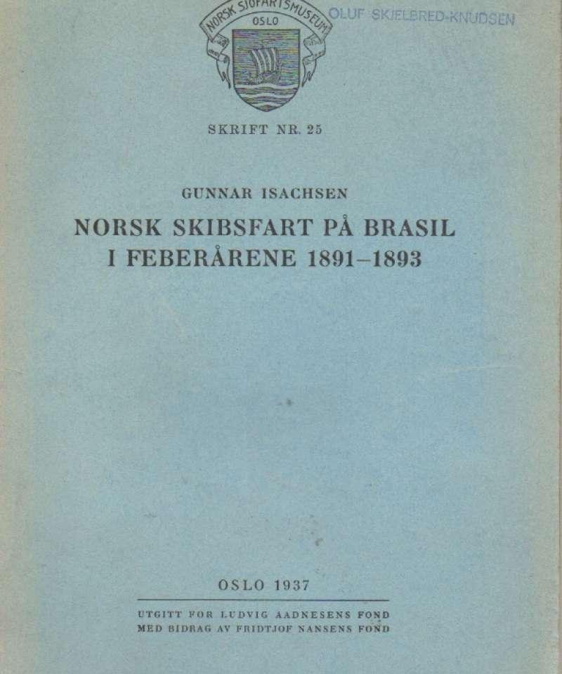 Norsk skibsfart på Brasil i feberårene 1891-1893