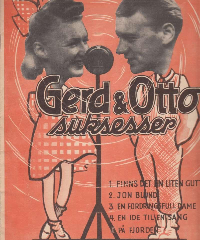 Gerd & Ottos suksesser