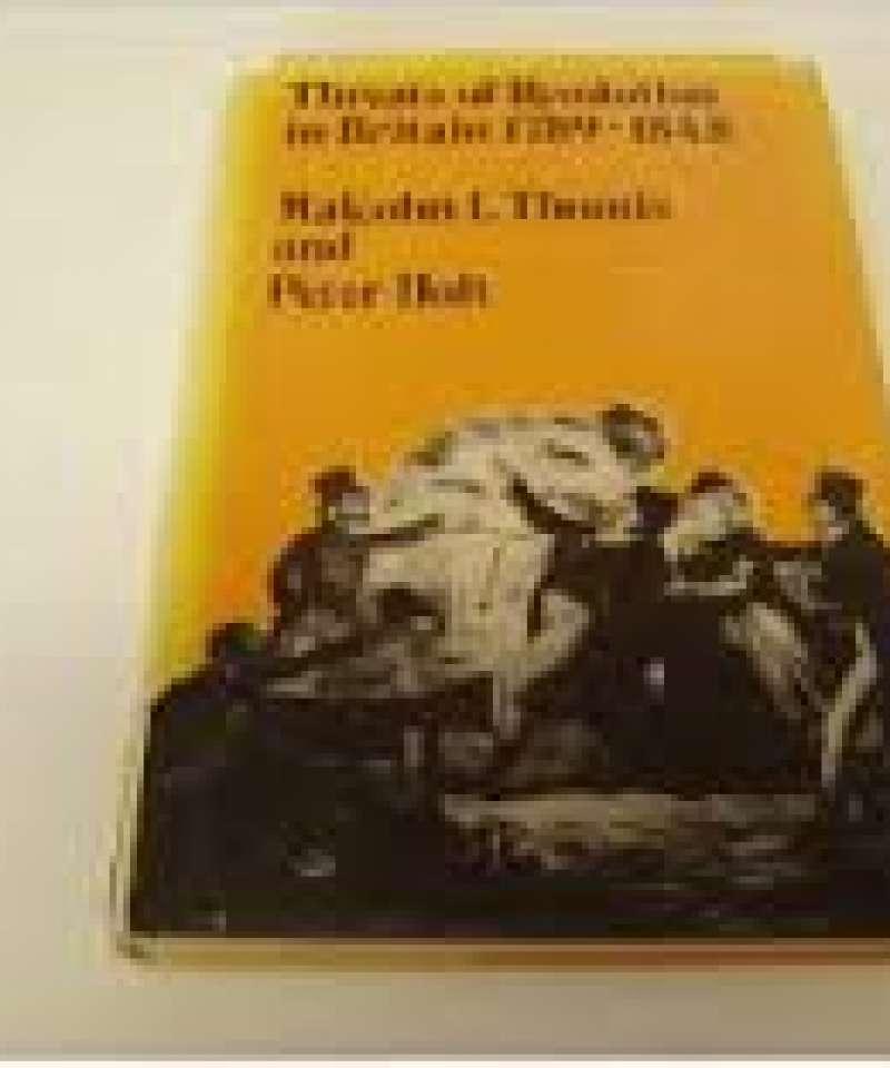 Threats of revolution in Britain 1789-1848