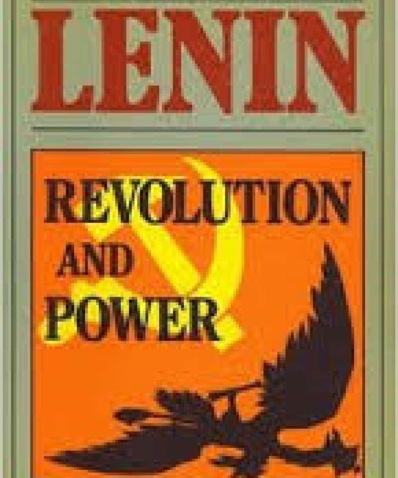 Lenin- Revolution and power