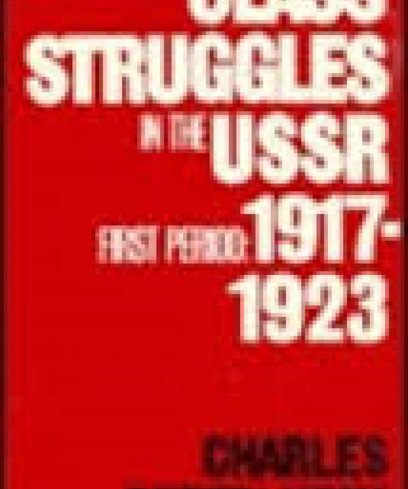 Class struggles in the USSR- 1917-1923