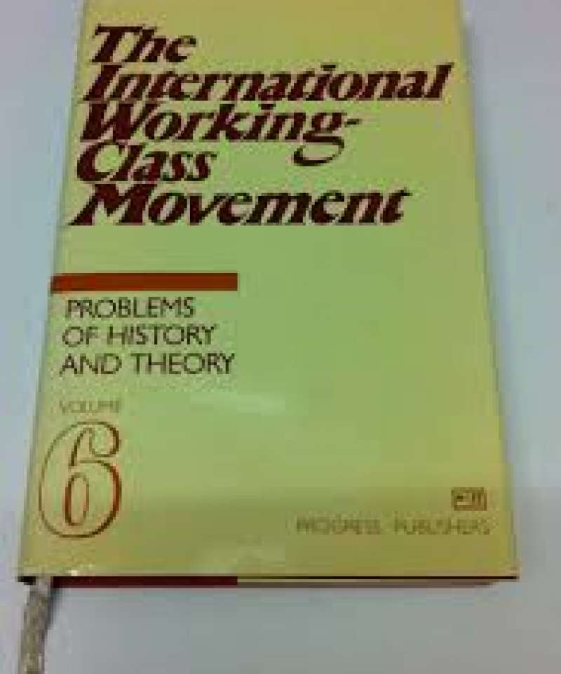 The International workingclass movement