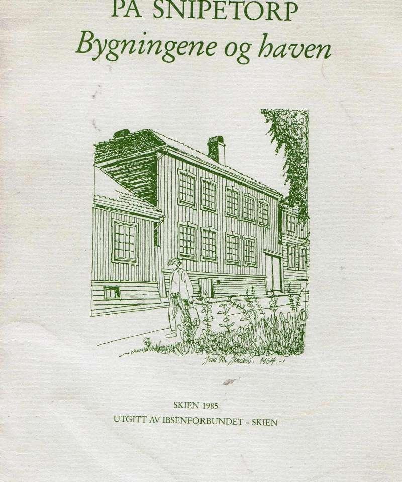 Ibsengården på Snipetorp