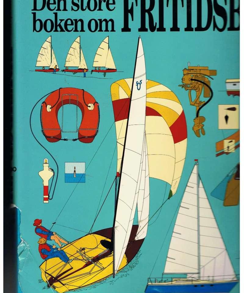 Den store boken om Fritidsbåter