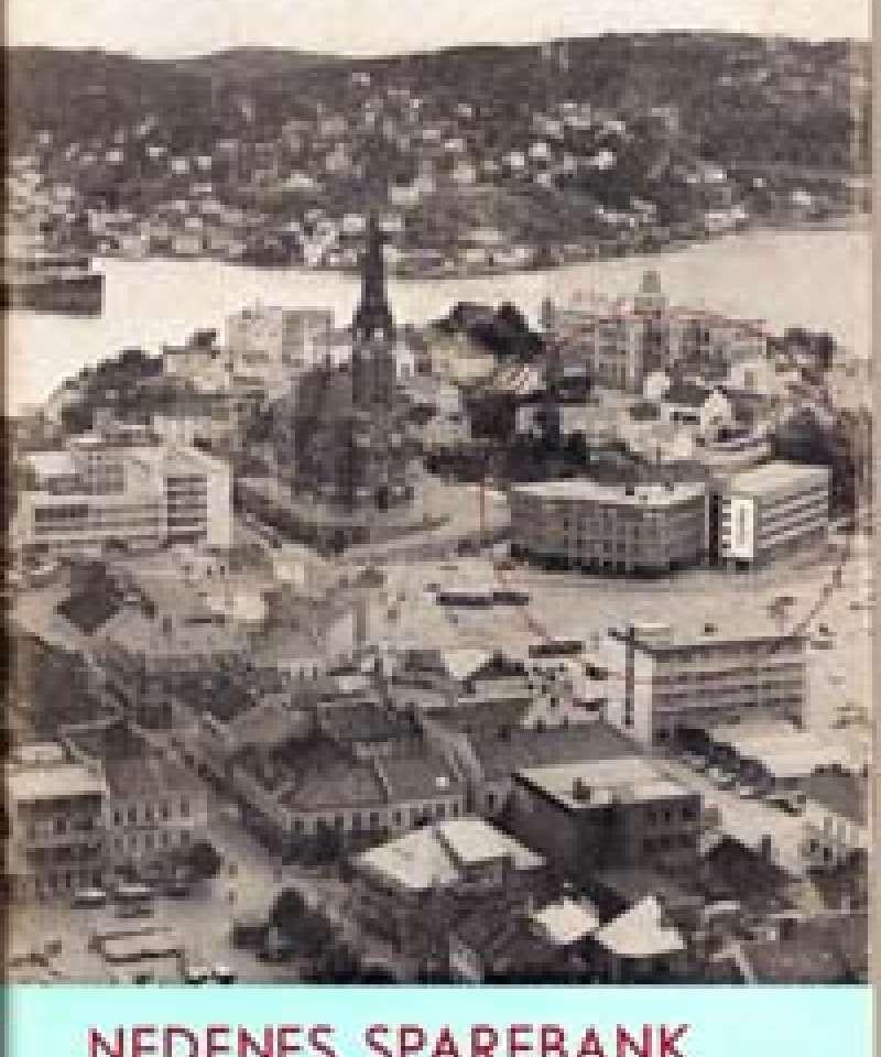 Nedenes Sparebank, Arendal 1887-1962