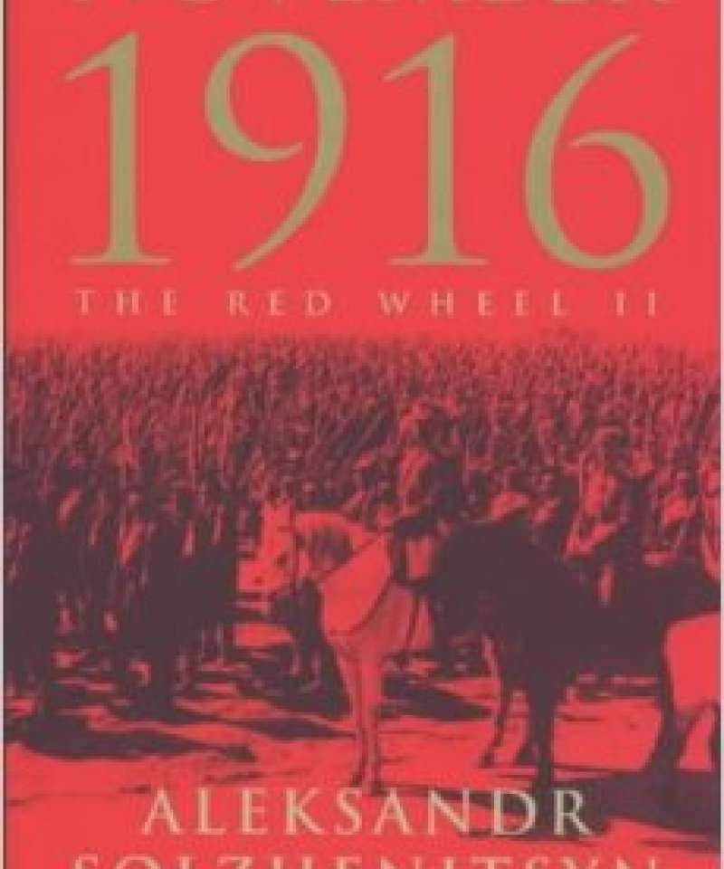 November 1916- The red wheel 2
