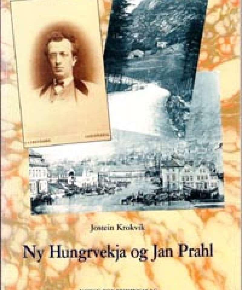Ny Hungrvekja og Jan Prahl