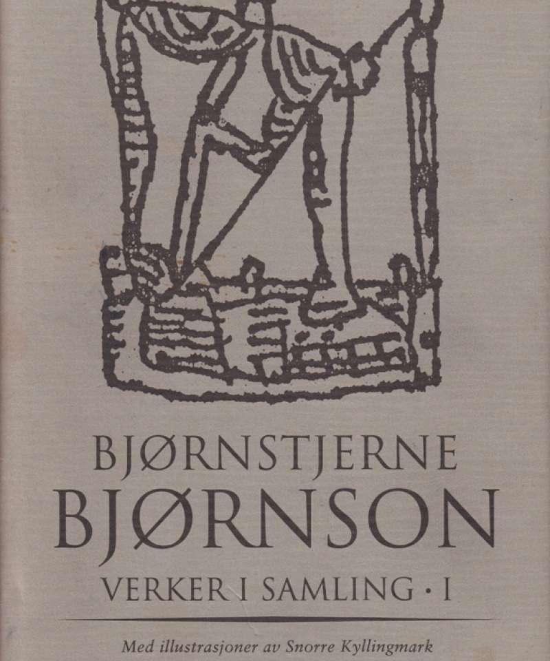 Verker i samling 1-3,  Bjørnstjerne Bjørnson