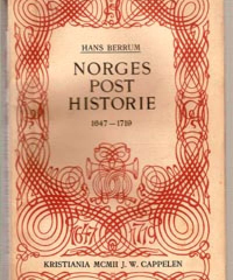 Norges posthistorie I-II